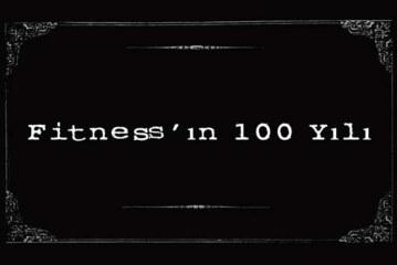 100 Saniyede Fitness'ın 100 Yılı